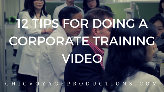 12 Tips for doing a Corporate Training Video