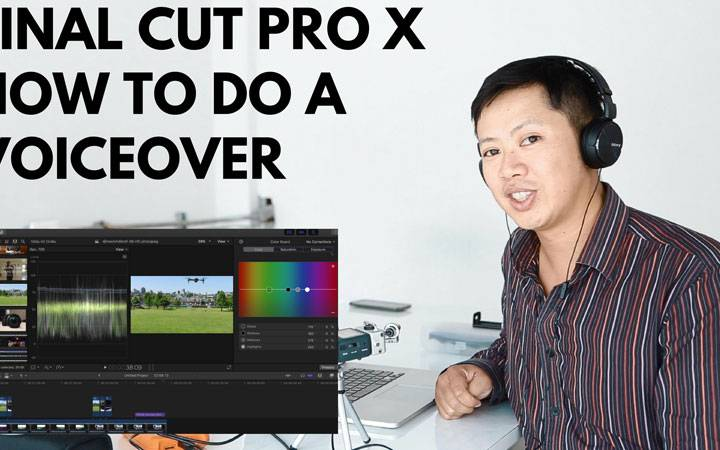 Final Cut Pro X – How to do a Voice Over