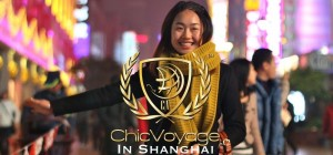 ChicVoyage in Shanghai