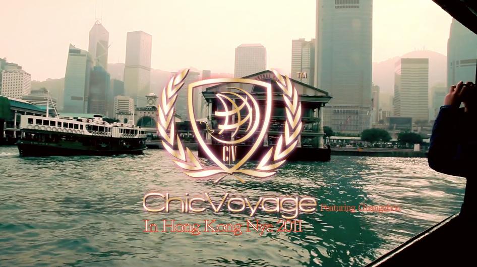 ChicVoyage in Hong Kong NYE 2011 Featuring Guangzhou