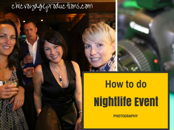 How to do Nightlife Event Photography