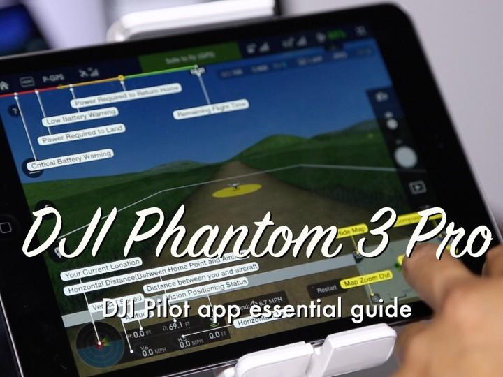 Dji Phantom 3 – Pilot App review and free lesson