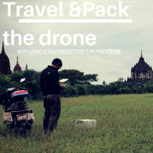 How to Travel and pack the Phantom 3 drone