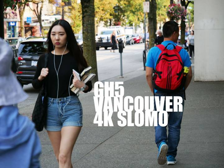 The Panasonic GH5 – Shooting Video Slow motion 4k 60fps Stock footage in Vancouver Downtown