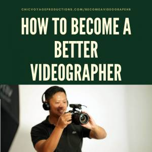 How to become a Videographer