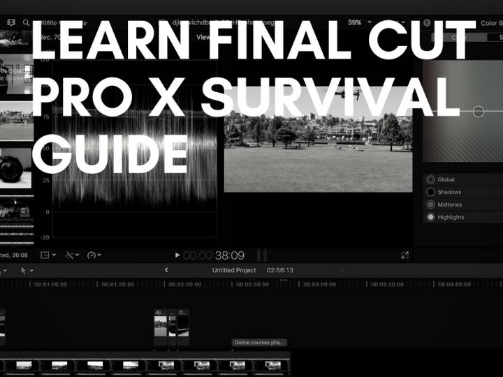 Final Cut Pro X Survival Guide – Online Course