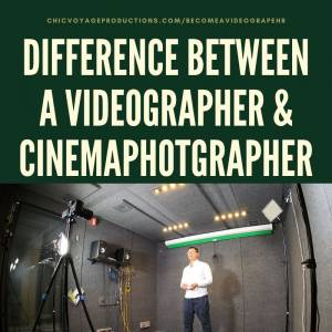 difference between a videographer & cinemaphotographer