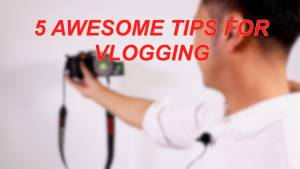 vlogging tips