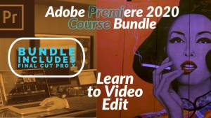 Adobe Premiere 2020 Video Editing Course