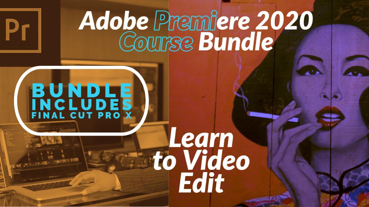 Adobe Premiere 2020 Video Editing Course