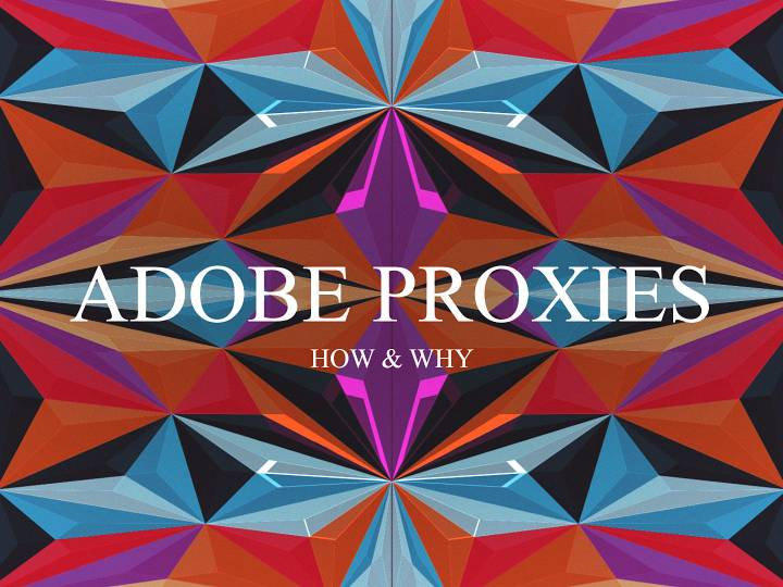 Adobe Premiere CC 2019 – How and Why you should create Proxies when editing 4K Footage