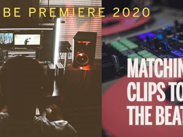Adobe Premiere 2020 – How to Match Music Beats to your Video Clips
