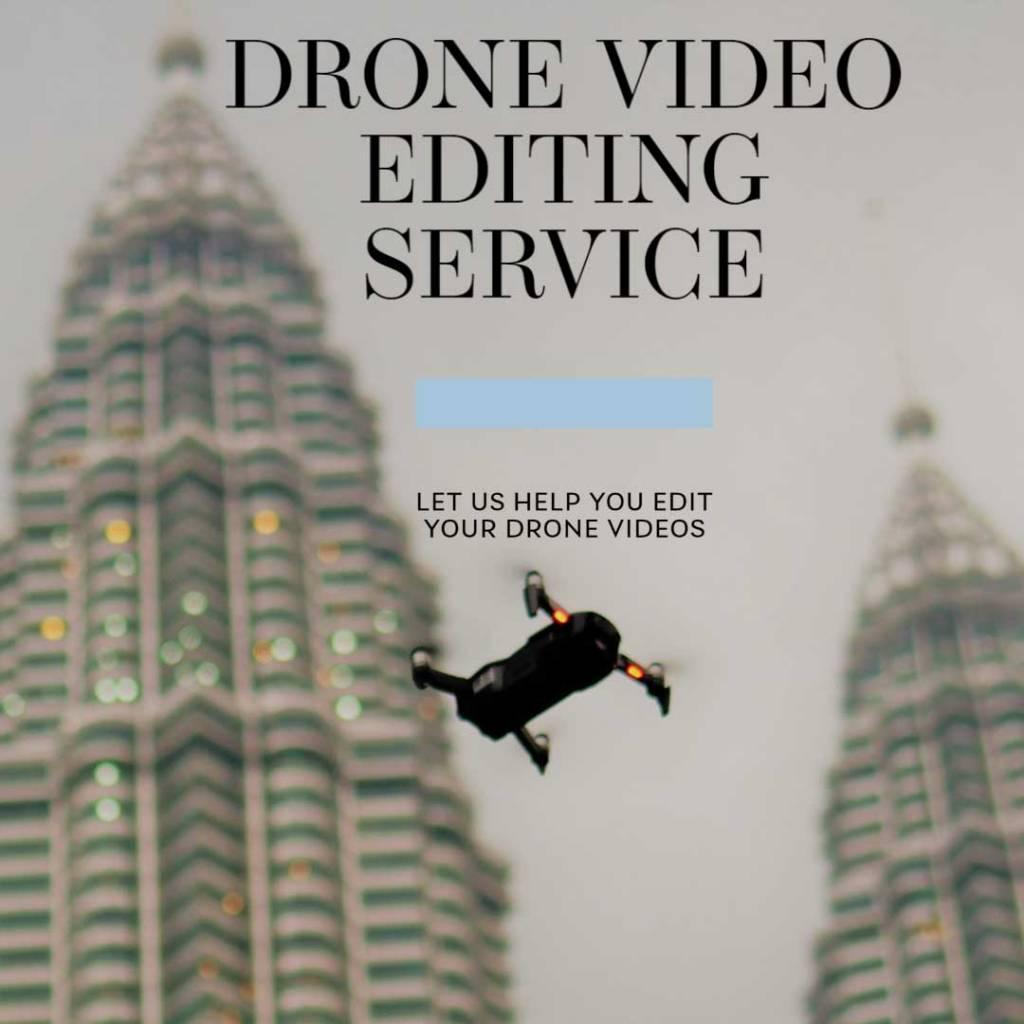 DRONE VIDEO EDITING SERVICE