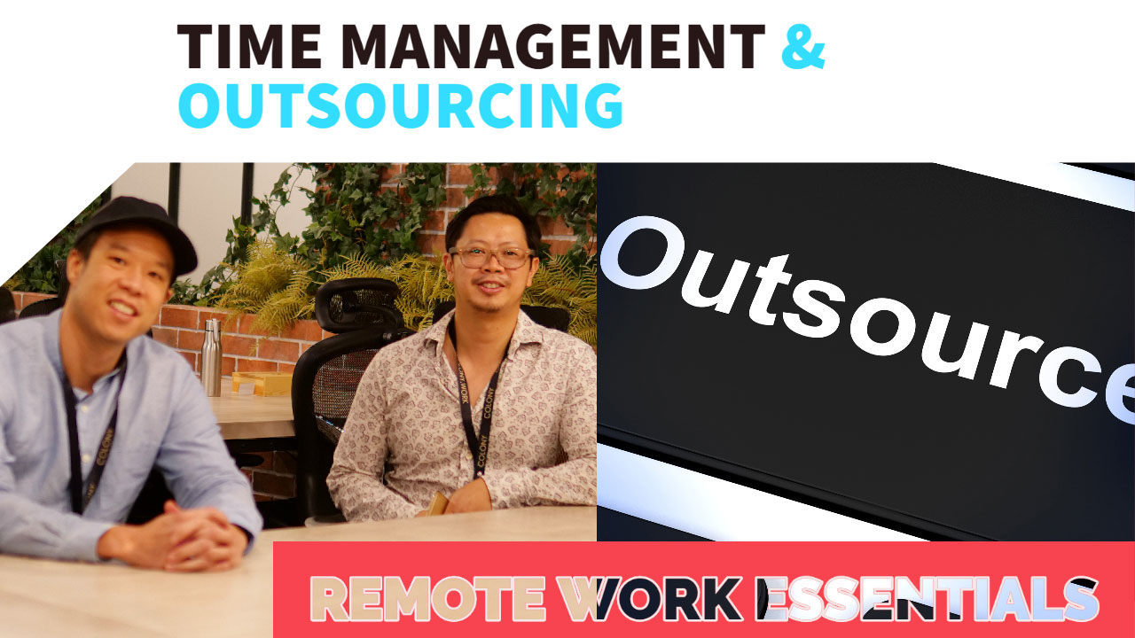 remote work  - time management and outsourcing