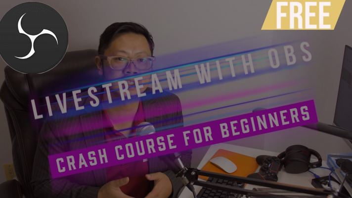 OBS learn to livestream free